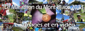 Souvenirs : le Marathon du Mont Blanc en images et en vidéo