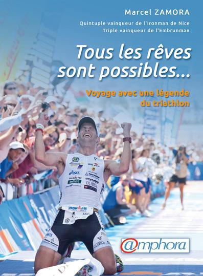 Tous les rêves sont possibles – Marcel Zamora