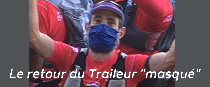 """Le retour du traileur """"masqué"""""""