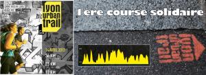 Lyon Urban Trail : la 1ère course solidaire