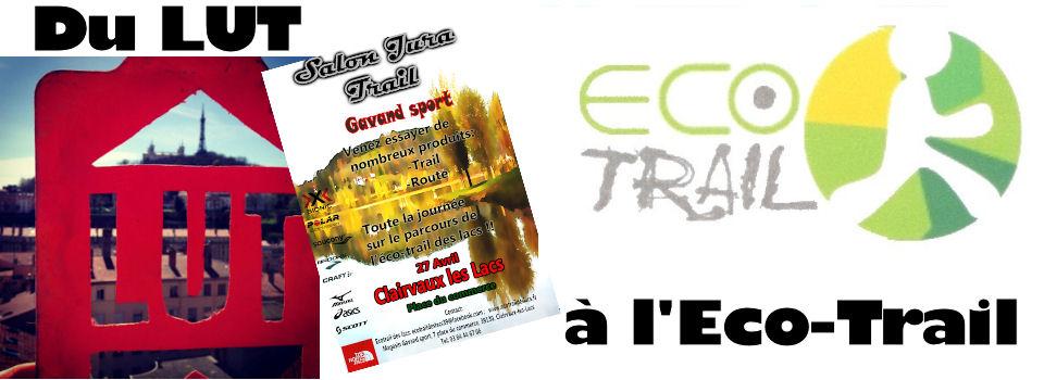 Du LUT à l'Eco-Trail des lacs