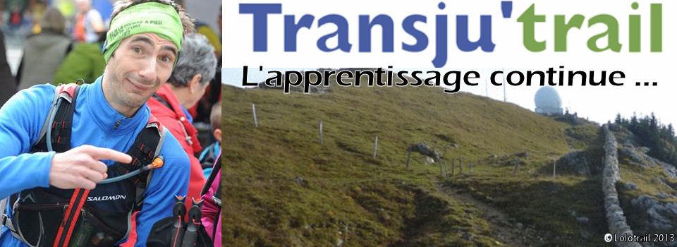 TRANSJU'TRAIL : L'apprentissage continue