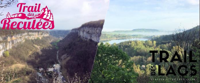 Trail des Reculées / Trail des Lacs 2018