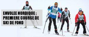 Envolée Nordique : une première à ski
